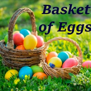 Basket of Eggs Items and More